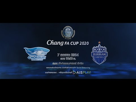 Trailer Chang FA CUP 2020 ชลบุรี เอฟซี VS บุรีรัมย์ ยูไนเต็ด