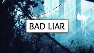 Imagine Dragons ‒ Bad Liar (Lyrics / Lyric Video)