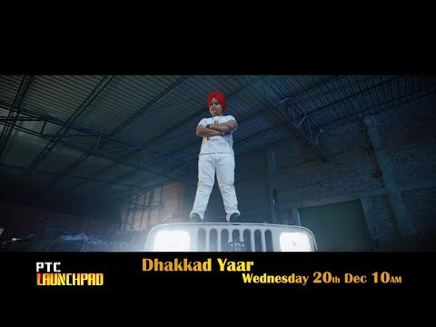 Dhakkad Yaar | Ajit Singh | PTC Launchpad | Promo | Latest Punjabi Song 2017 | PTC Punjabi