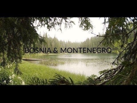 Summer 2018- Bosnia & Montenegro [Travel Video]
