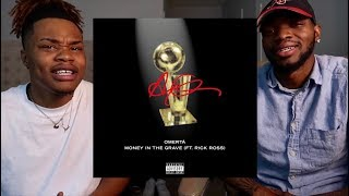 DRAKE - MONEY IN THE GRAVE (Feat. RICK ROSS) - REACTION/DISSECTED