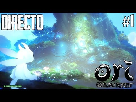 Ori and the Blind Forest - Directo #1 - Español - Impresiones - Primeros Pasos - Xbox One X