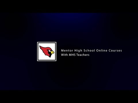 Online Courses at Mentor High School