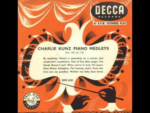 Charlie Kunz - Piano medley No 114 ( 1954 )
