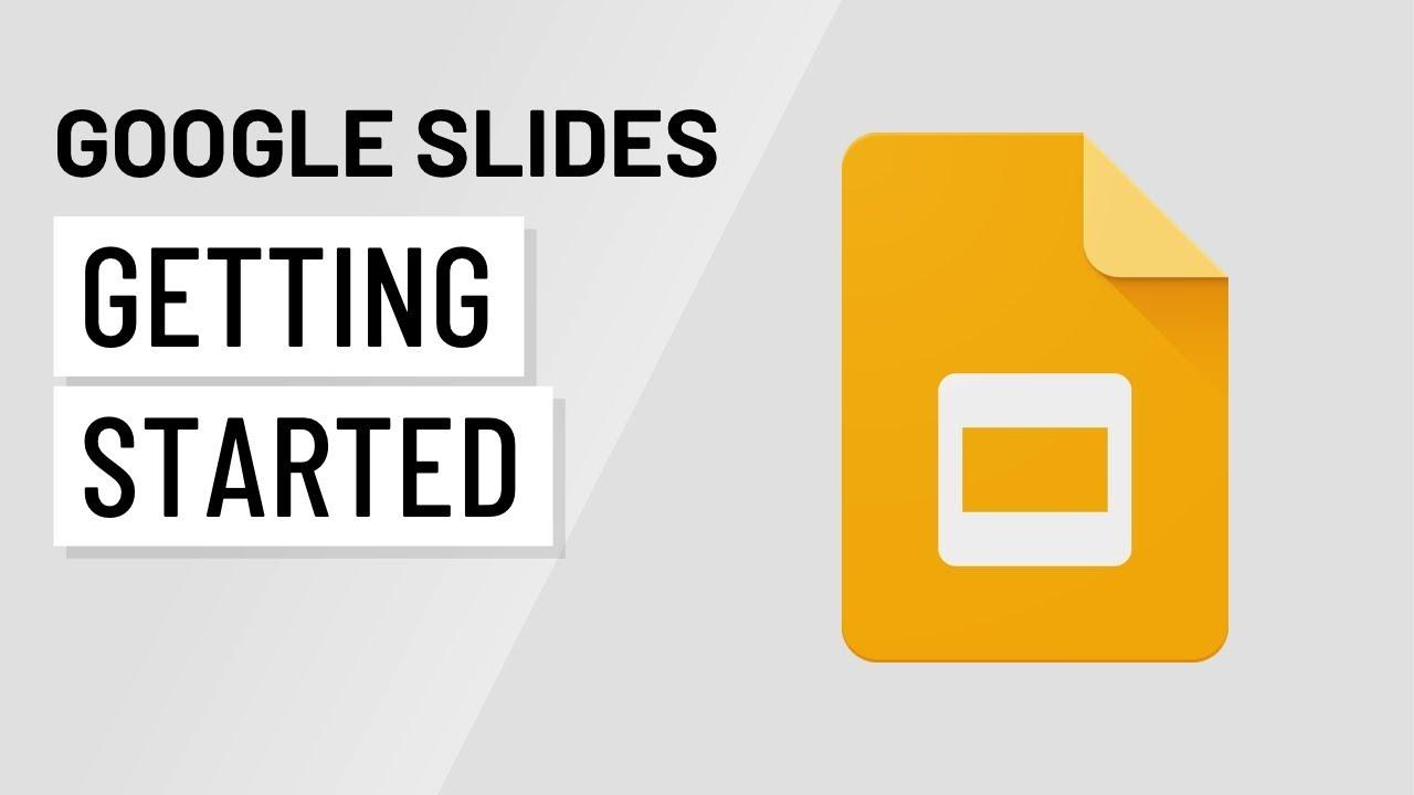 google slides getting started youtube