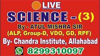 Live 3-Science For RPF/ALP/GD/VDO