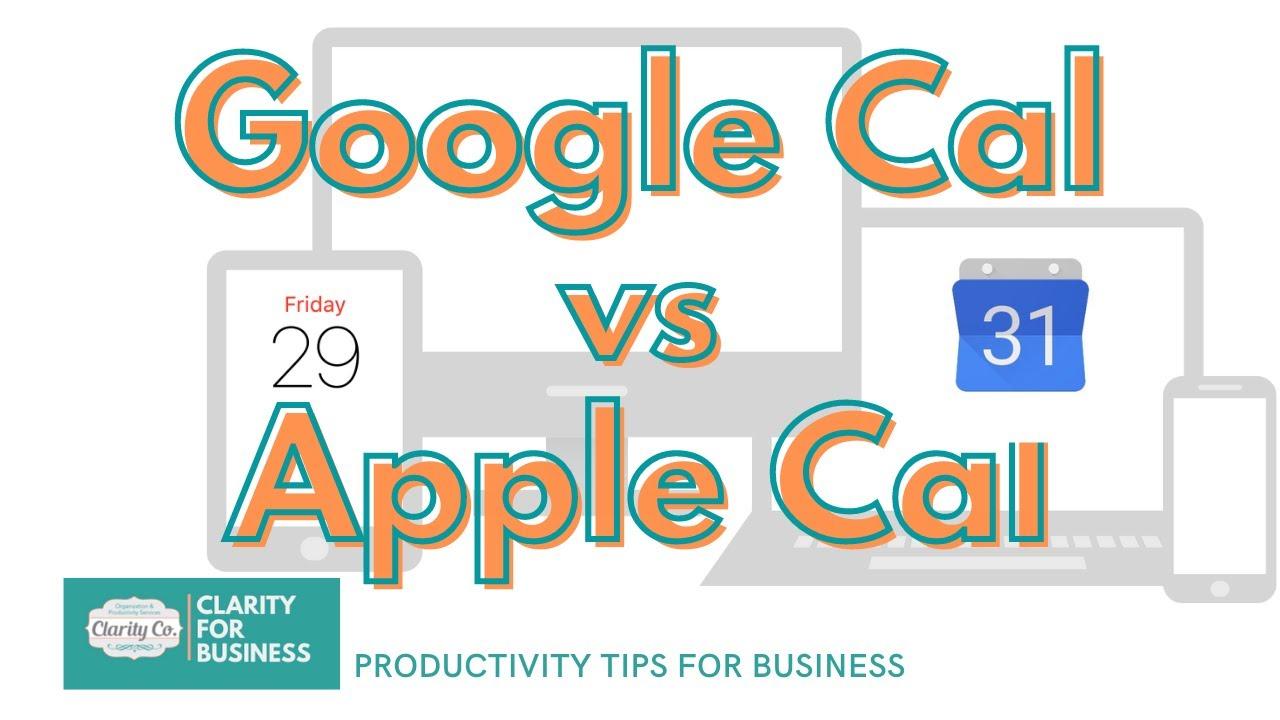 Google Calendar App VS Apple Calendar: Better For Managing Your Time