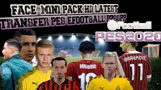 DOWNLOAD FACE PACK MINI HD JANUARI TRANSFER PES EFOOTBALL 2020 PPSSPP ANDROID CR7 , Ibrahimovic