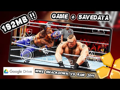 Download Download WWE Smackdown VS Raw 2011 ppsspp highly compressed - 192MB !! - PPSSPP ANDROID + SAVEDATA