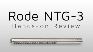 Rode NTG-3 Review