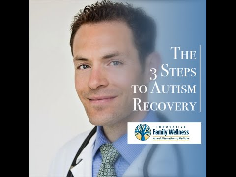 The 3 Steps to Autism Recovery