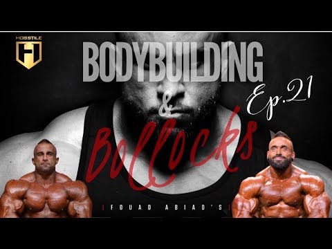 Bodybuilding & Bollocks Ep.21 | Fouad Abiad & Luke Sandoe