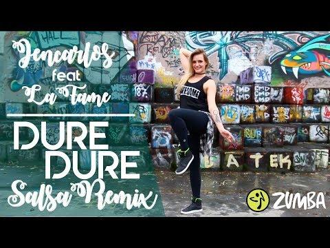 Dure Dure (Salsa Remix)-Jencarlos Feat. LaFame // Zumba®