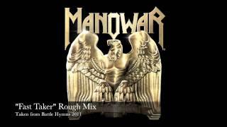 "MANOWAR, ""Fast Taker"" Rough Mix - 4th Commandment of metal!"
