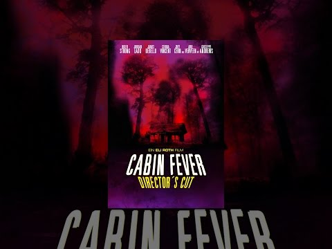 Cabin Fever (Director's Cut)