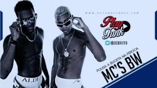 MC's BW - Pousa a buceta na piroca (DJ Yuri Martins) Música nova - Lançamento 2014