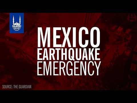 Islamic Relief USA - Mexico Earthquake Emergency