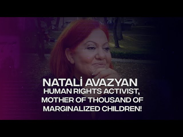 BROKEN LIVES, ACTIVIST NATALI AVAZYAN INTERVIEW, extended version