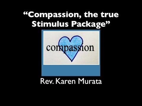 "June 18, 2017 -   ""Compassion, the true Stimulus Package"""