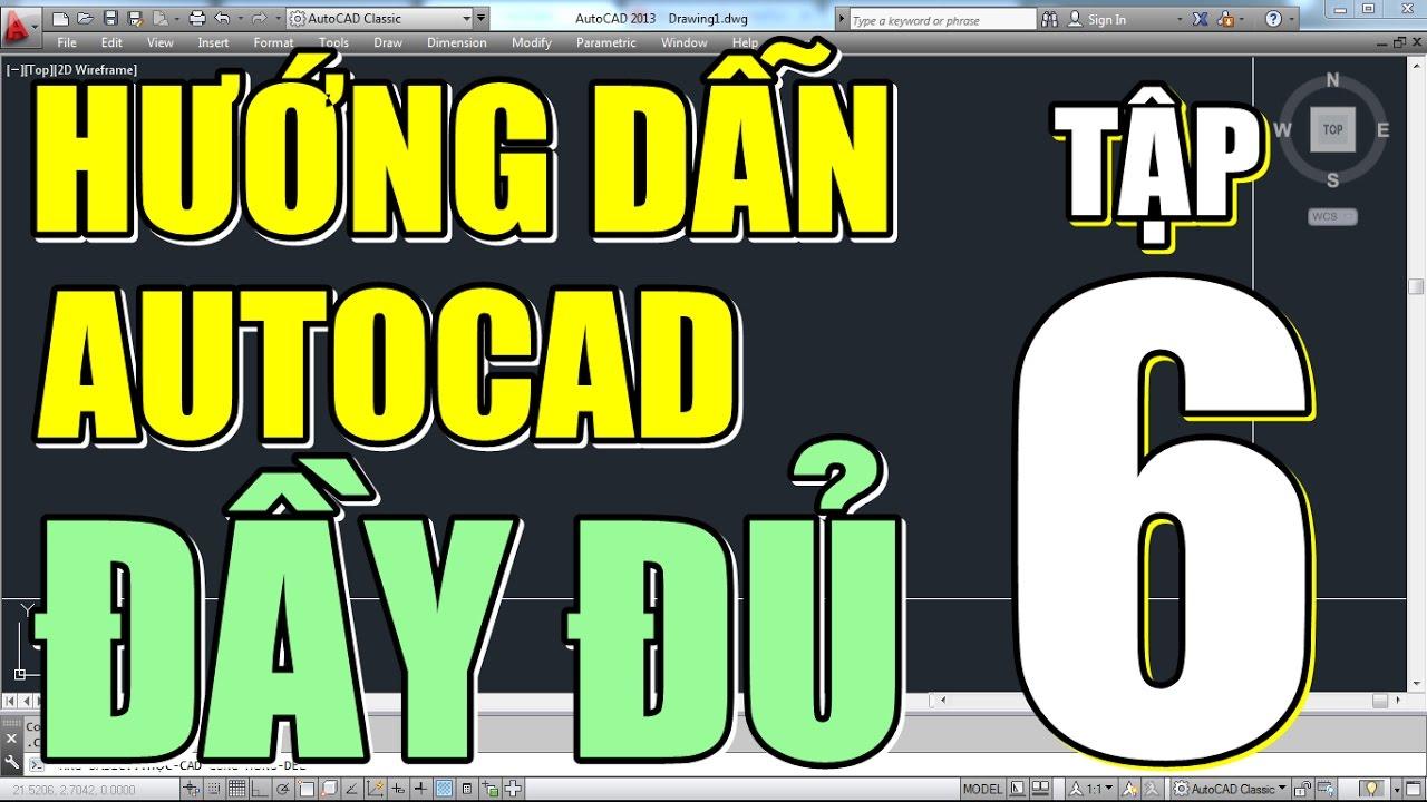 ✔ Hướng Dẫn Vẽ Mặt Bằng Nhà Bằng CAD • AutoCAD Đầy Đủ • Tập 6