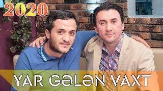 Aqsin Fateh & Orxan Lokbatan - Yar Gelen Vaxt (Canlı)