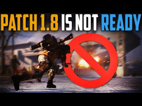 The Division | Patch 1.8 Will Release Unfinished & This Is NOT Good