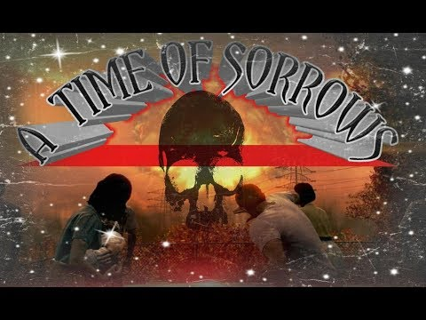 A TIME OF SORROWS