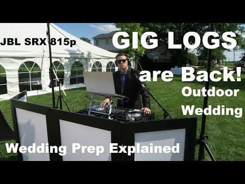 Outdoor Wedding & Ceremony w/ new JBL SRX 815p | Wedding Prep TIPS | Gig Log 039