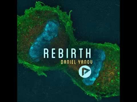 Daniel Yanov - Rebirth EP - Aero018 (feat. Kenada & Remixes by Jens Berte & Daya)