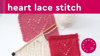 LACE HEARTS Knit Stitch Pattern
