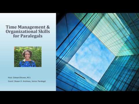 Time Management & Organizational Skills for Paralegals