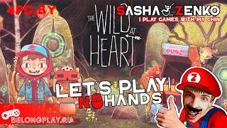The Wild at Heart Gameplay (Chin & Mouse Only)