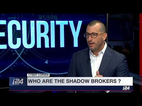 Cyber Corner with Ram Levi: Who are the shadow brokers?