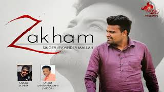 Singer: ravinder mallah song: zakham music dir.m veer lyrics :- mintu prajapti produced by: surjit singh lovely (98762-85188) label: care subscribe our...