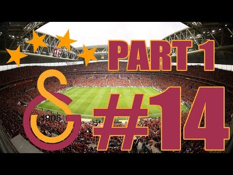 Football Manager 2018 Galatasaray Kariyer #14 | PART 1|