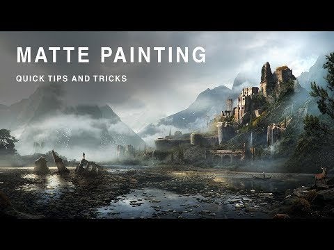 Matte Painting Tips