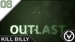 KILL BILLY | Outlast | 06