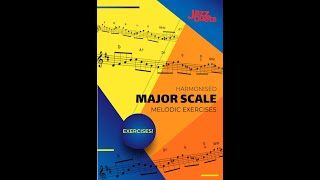 Harmonised Major Scale Melodic Exercises- All Instruments