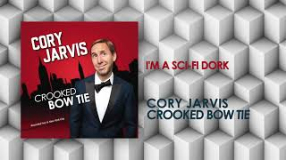 I'm A Sci-Fi Dork | Crooked Bow Tie | Cory Jarvis