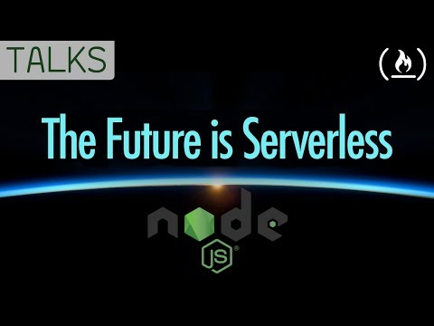 The Future is Serverless: What That Means for Node.js