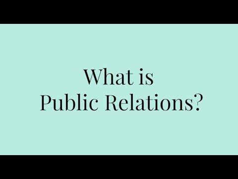 Samantha Dybac - What is Public Relations?