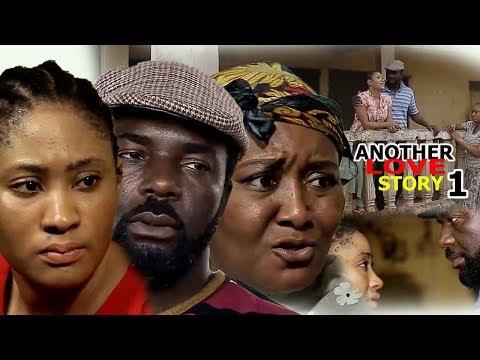 Another Love Story Season 1 - 2018 Latest Nigerian Nollywood Movie Full HD
