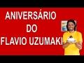 ANIVERSÁRIO DO FLAVIO UZUMAKI