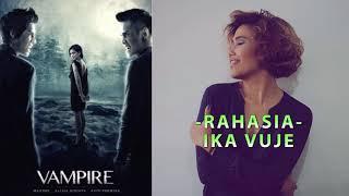 Ika Vuje - Rahasia (Official Audio) | Soundtrack Vampire