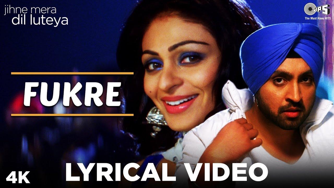 Fukre Lyrical - Jihne Mera Dil Luteya | Diljit Dosanjh, Neeru Bajwa | YoYo Honey Singh | Punjabi