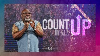 Count It All Up- Bishop T.D. Jakes