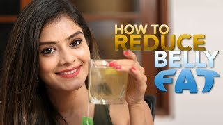 How To Reduce Belly Fat | Reduce Belly Fat Naturally | Health Remedies | Foxy Makeup Tutorials