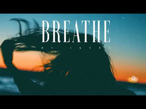 Ikson - Breathe (Deep House)