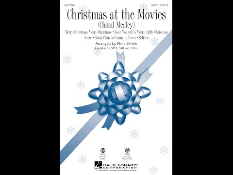 Christmas at the Movies (Choral Medley) (SATB) - Arranged by Mark Brymer
