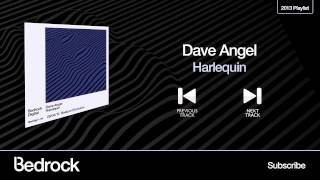 Dave Angel - Harlequin (Bedrock Records)